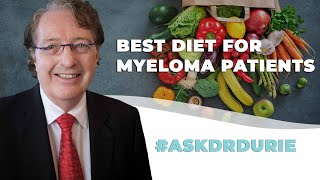 What is the best diet for myeloma patients to build a strong immune system?